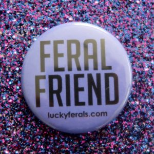 purple feral friend button