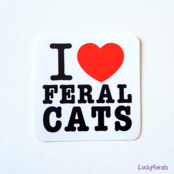 I love ferals cats sticker