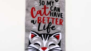 """I Work Hard So My Cat Can Have A Better Life"" Towels Are Back In Stock!"