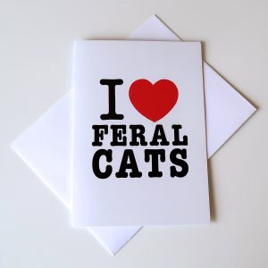 I Love Feral Cats Note Card